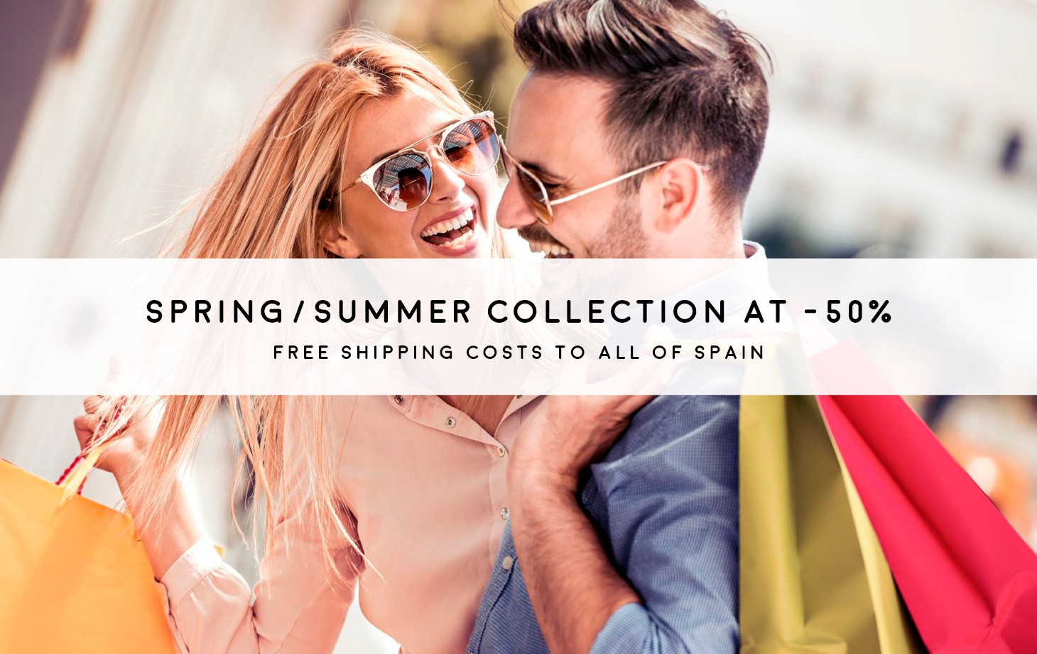 Spring-summer collection at -50%. FREE shipping to all of Spain.